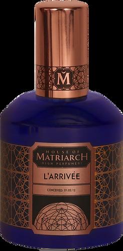 House of Matriarch L' Arrivee