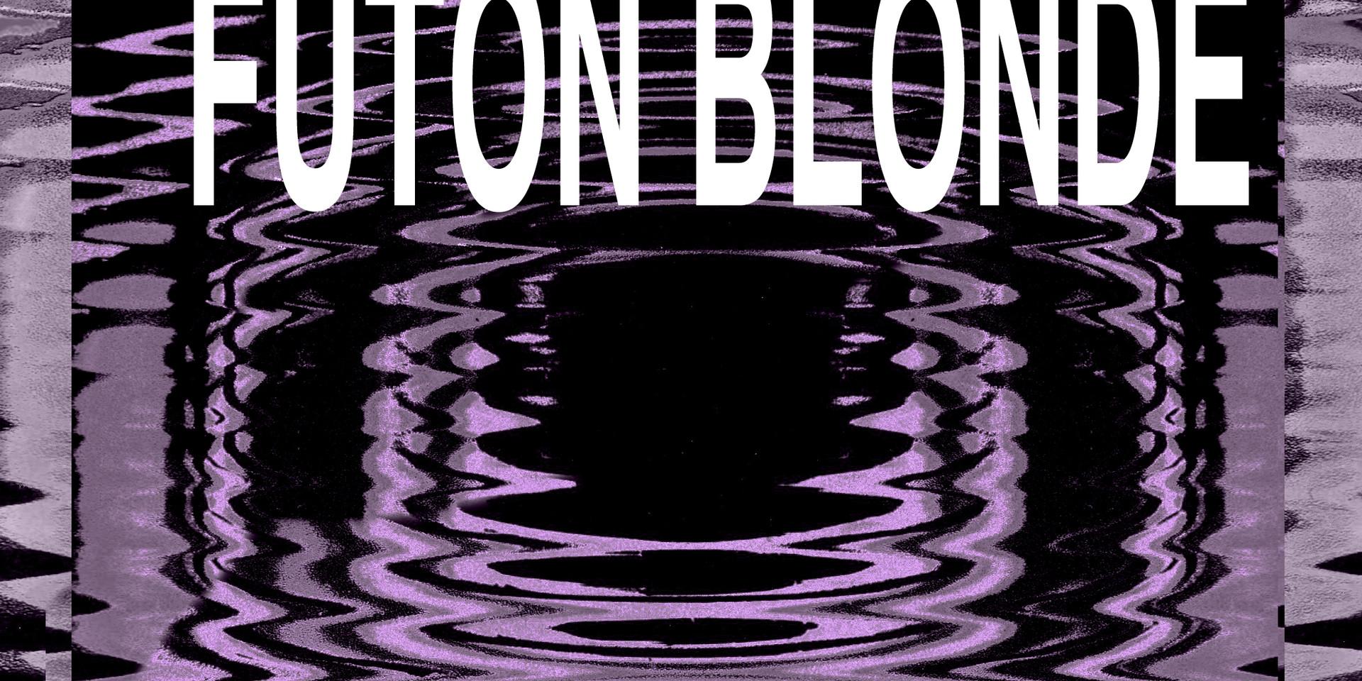 Futon Blonde No Ones Going Home.jpg
