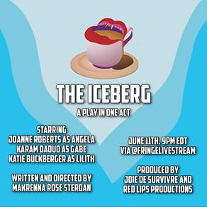 The Iceberg at Fringe This Year