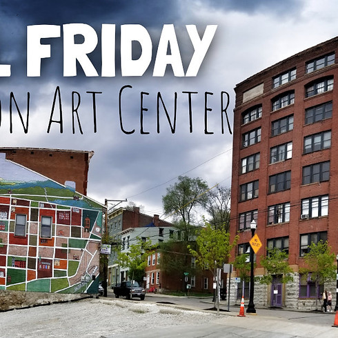 Final Friday @Pendleton Art Center