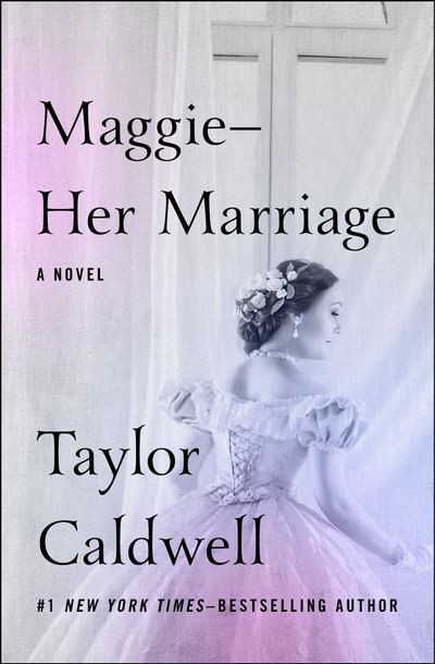 Maggie—Her Marriage