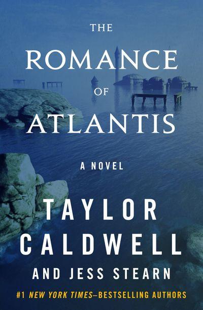 The Romance of Atlantis