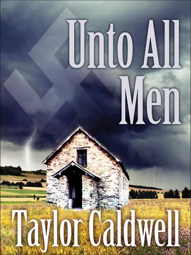 Unto All Men