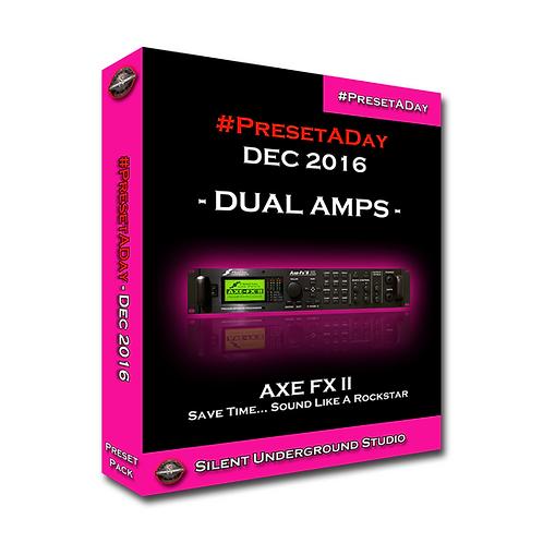 PresetADay December 2016 - AXE FX 2 (160 Presets)