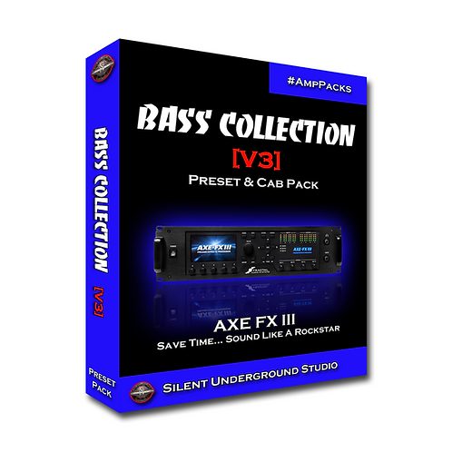 BASS COLLECTION [V3] - AXE FX 3 (87 Presets - 7 Cab IRs)