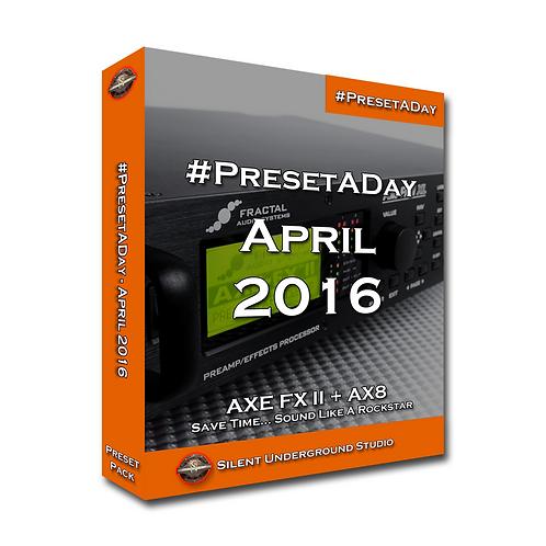 PresetADay April 2016 - AXE FX 2 / AX8 (40 Presets)