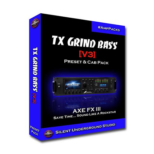 TX GRIND BASS [V3] - AXE FX 3 (13 Presets)
