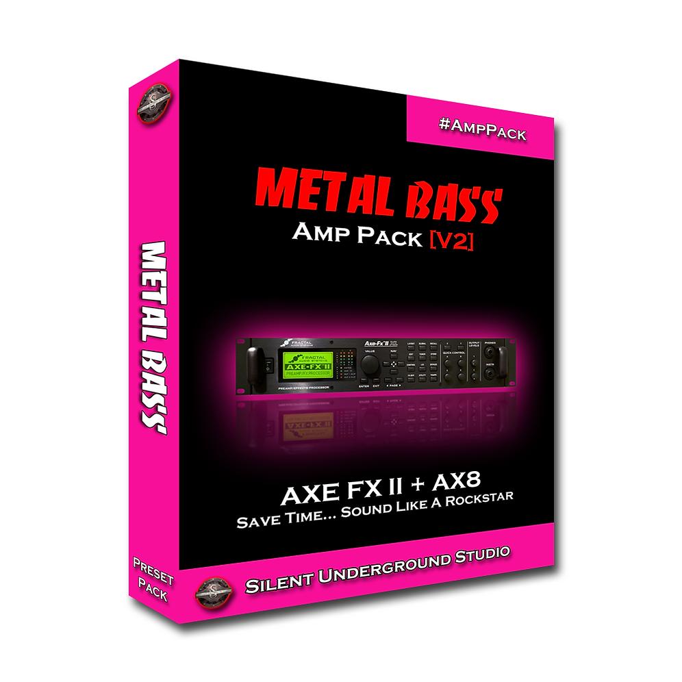 Metal Bass Pack [Version 2] (AXE FX II / AX8)