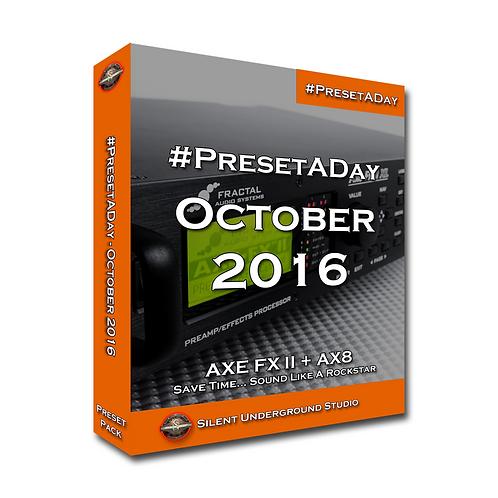 PresetADay October 2016 - AXE FX 2 / AX8 (40 Presets)