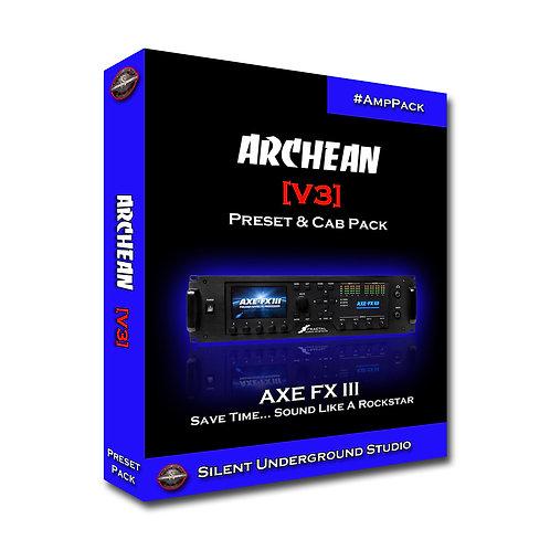 ARCHEAN [V3] - AXE FX 3 (6 Presets)