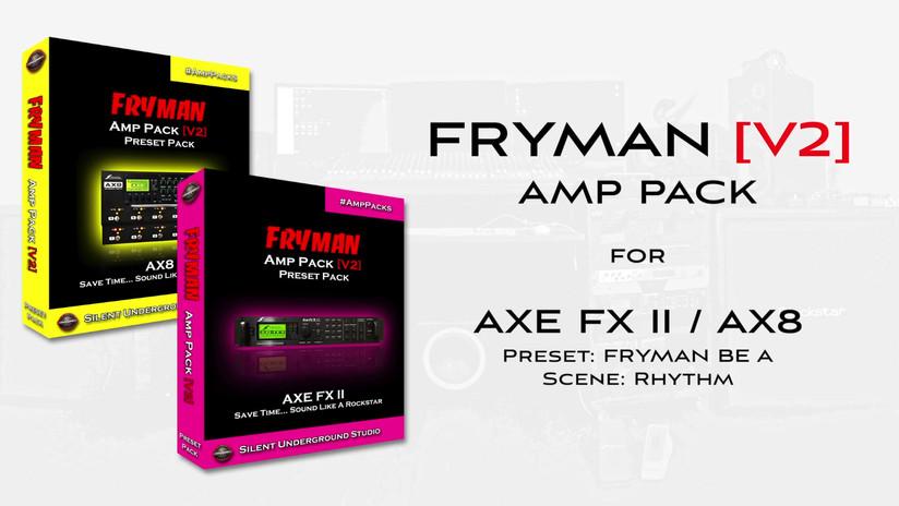FRYMAN V2 AMP PACK - FRYMAN BE A - AXE F