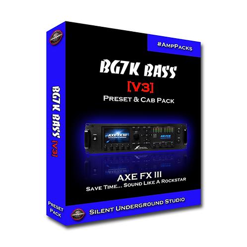 BG7K BASS [V3] - AXE FX 3 (13 Presets)