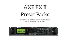 AXE FX / Kemper / Headrush Presets | Silent Underground Studio