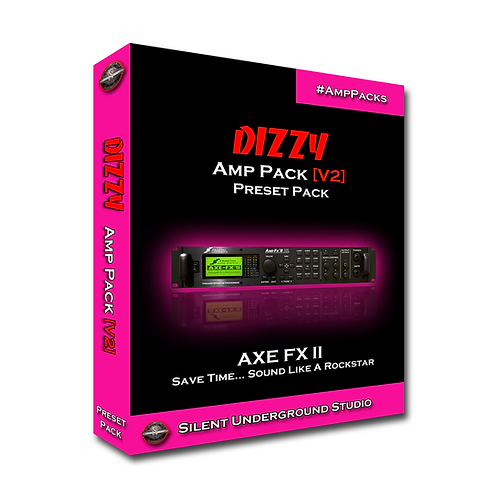 DIZZY [V2] - AXE FX 2 (16 Presets)