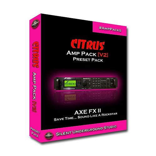 CITRUS [V2] - AXE FX 2 (9 Presets)