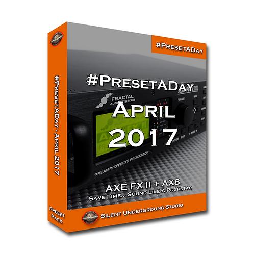 PresetADay April 2017 - AXE FX 2 / AX8 (40 Presets)