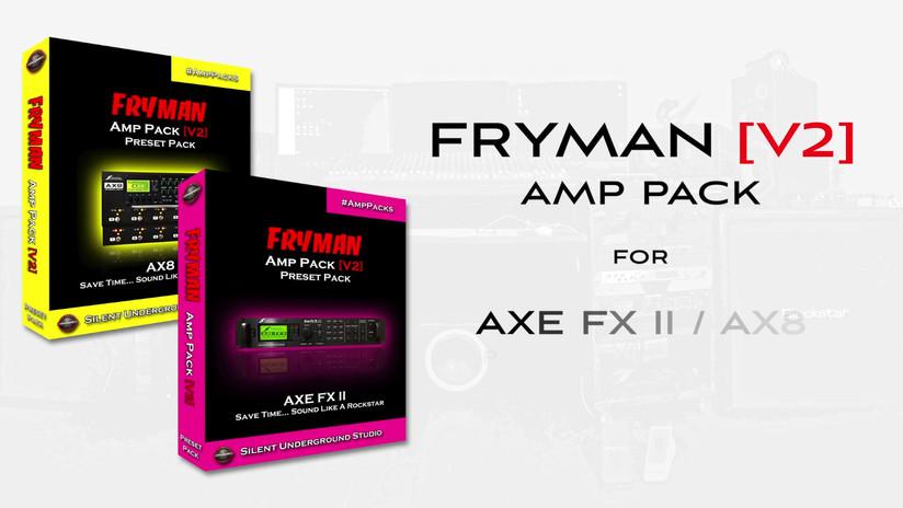 FRYMAN V2 AMP PACK - FRYMAN SM BOX - AXE