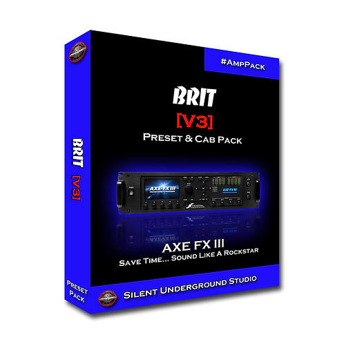 BRIT [V3] - AXE FX 3 (24 Presets)