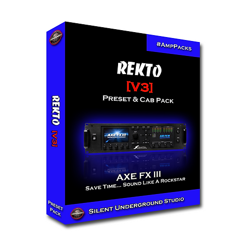 REKTO [V3] - AXE FX 3 (27 Presets)
