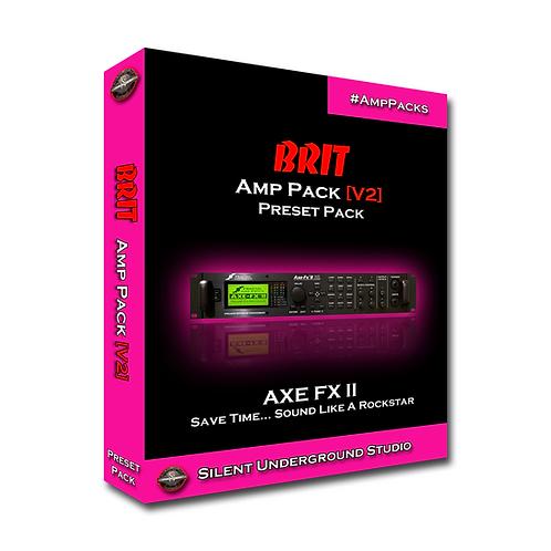 BRIT [V2] - AXE FX 2 (24 Presets)