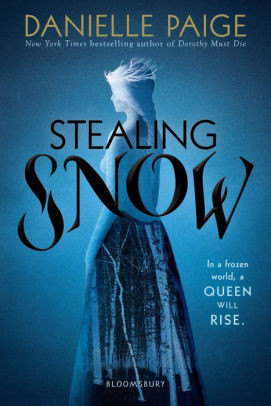 Book cover of Stealing Snow by Danielle Paige.