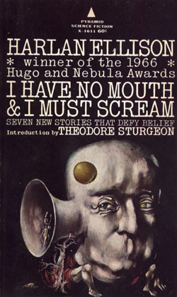 """Book cover of """"I Have No Mouth & I Must Scream."""""""