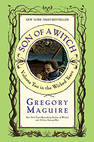 Book cover of Son of a Witch by Gregory Maguire.