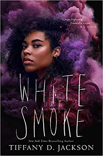 Book cover of White Smoke by Tiffany D. Jackson.