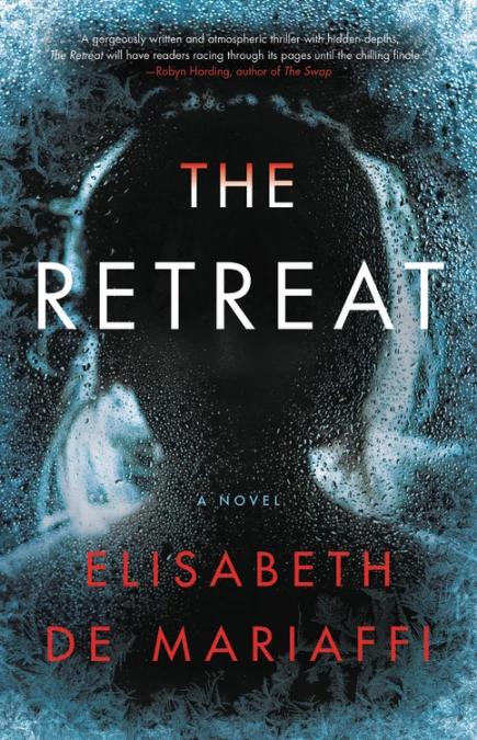 Book cover of The Retreat by Elisabeth de Mariaffi.