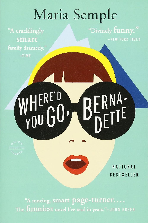 Where'd You Go, Bernadette book cover.