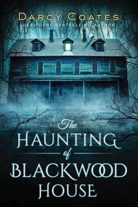 """""""The Haunting of Blackwood House"""" book cover."""