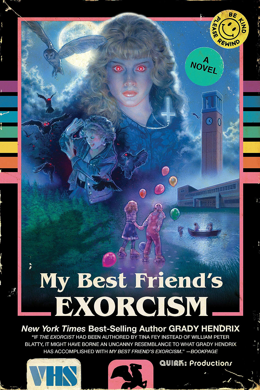My Best Friend's Exorcism by Grady Hendrix, paperback edition.