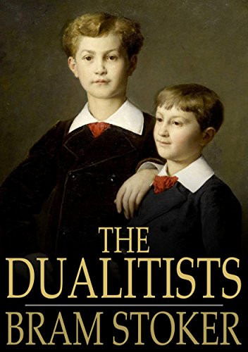 """Book cover of """"The Dualitists: Or, The Death Doom of the Double Born."""""""