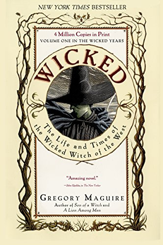 Book cover of Wicked by Gregory Maguire.