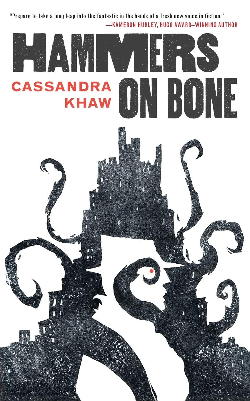 Book cover for Hammers on Bone by Cassandra Khaw.