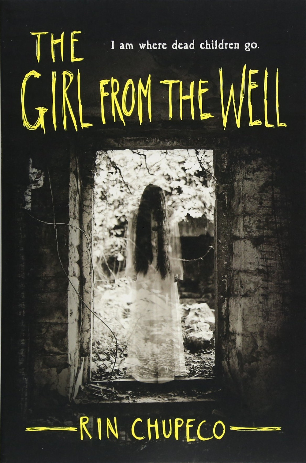 Book cover of The Girl From the Well by Rin Chupeco.
