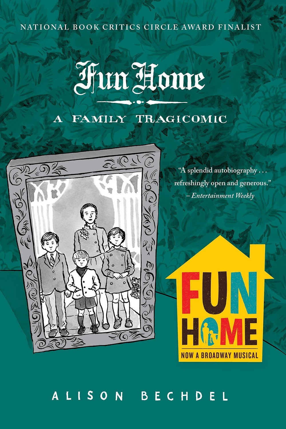 Book cover of Fun Home by Alison Bechdel.