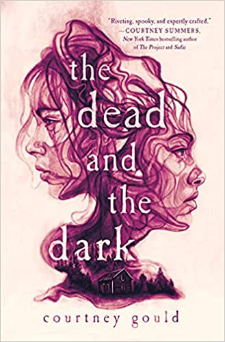 Book cover of The Dead and the Dark by Courtney Gould