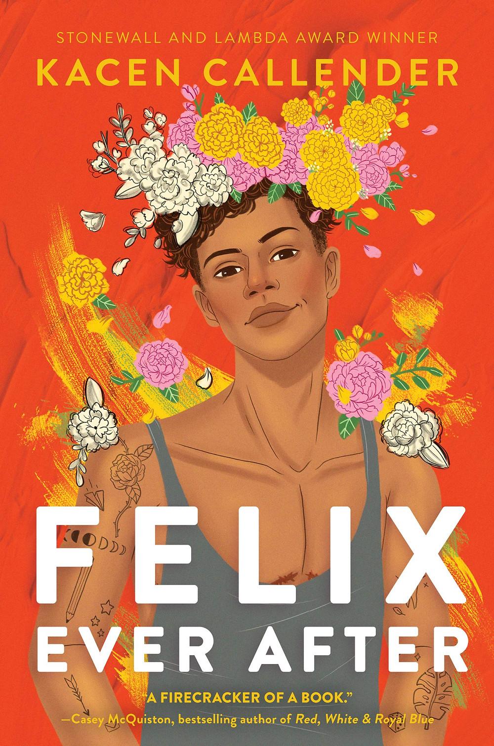 Book cover of Felix Ever After by Kacen Callender.