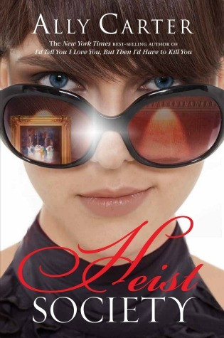 Book cover of Heist Society by Ally Carter.
