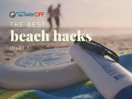 The Best Beach Hacks (Part 3)