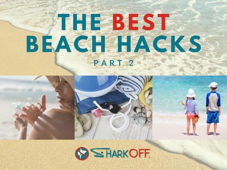 The Best Beach Hacks (Part 2)