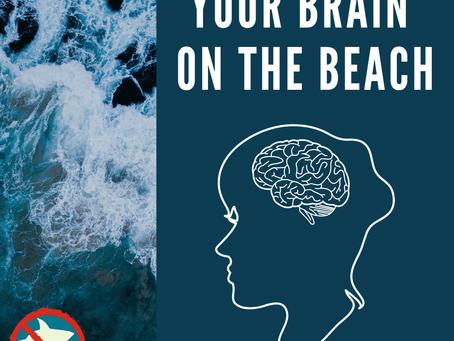 Your Brain on the Beach