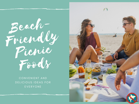 Beach-Friendly Picnic Foods