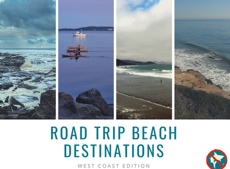 Road Trip Beach Destinations: West Coast Edition