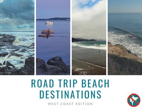 Road Trip Beach Destinations: West Coast Edition