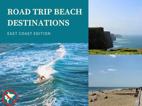 Road Trip Beach Destinations: East Coast Edition