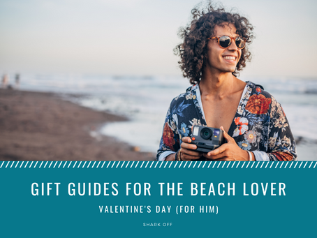Gift Guides for the Beach Lover: Valentine's Day (for Him)