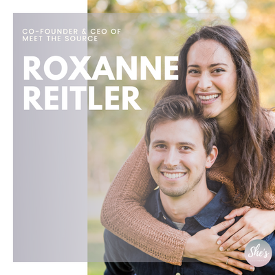 Roxanne Reitler| Co-Founder & CEO of Meet the Source