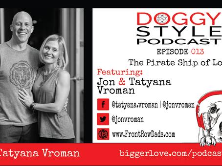 Episode 013: The Pirate Ship of Love w/ Jon & Tatyana Vroman